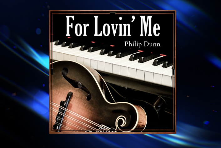 For Lovin'Me - Philip Dunn